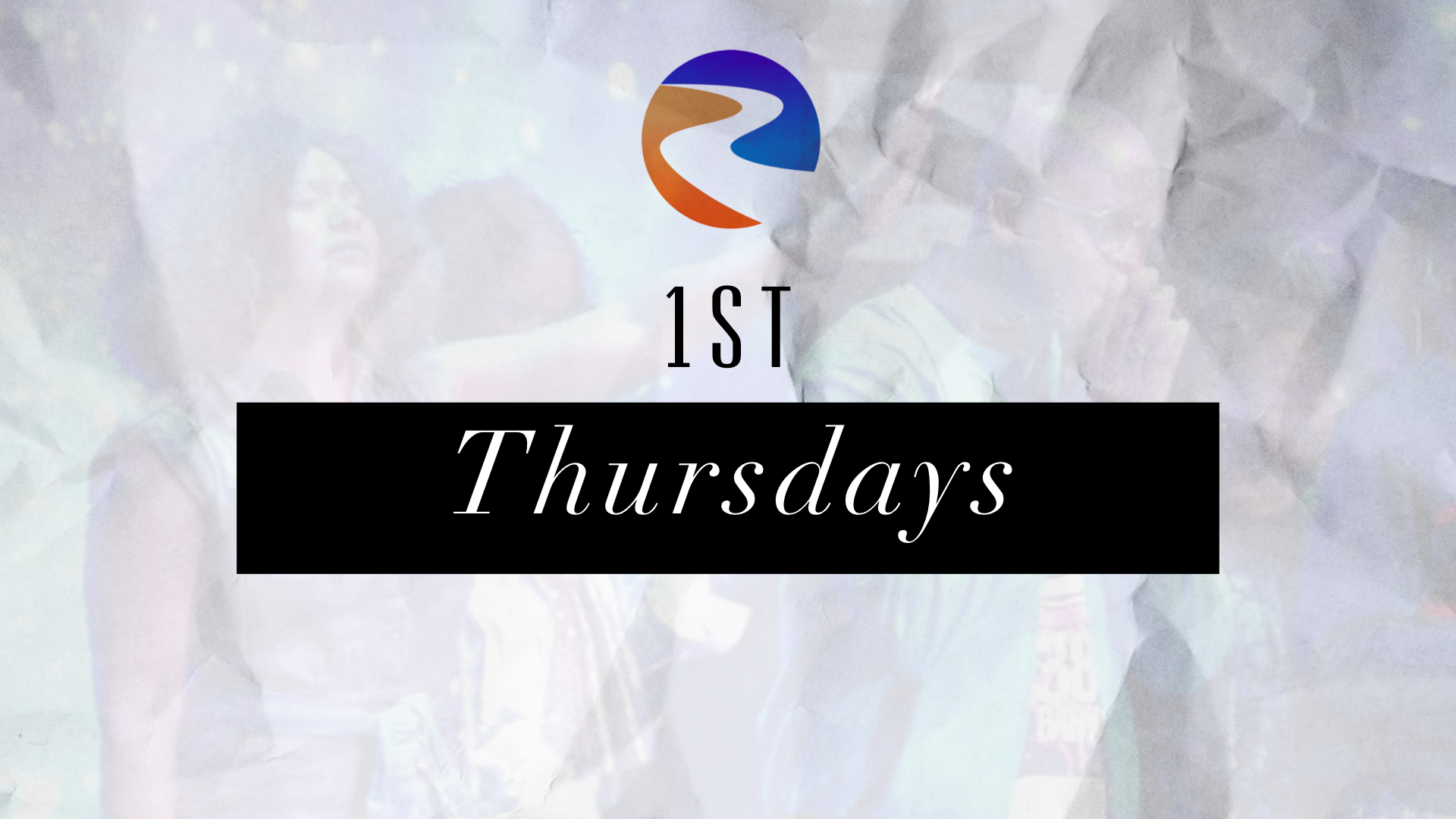 1ST THURSDAY