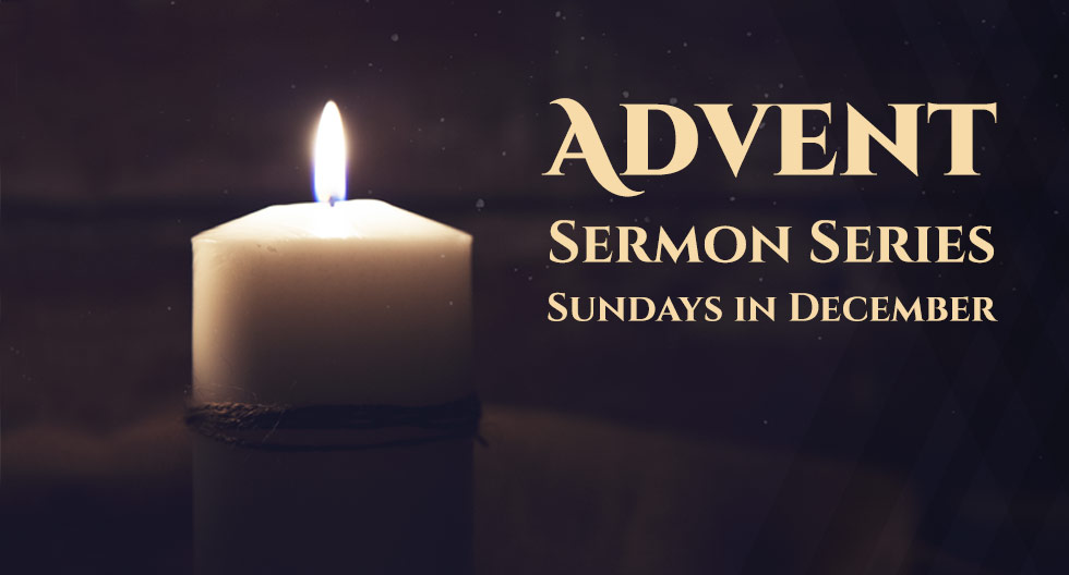 Advent Sermon Series