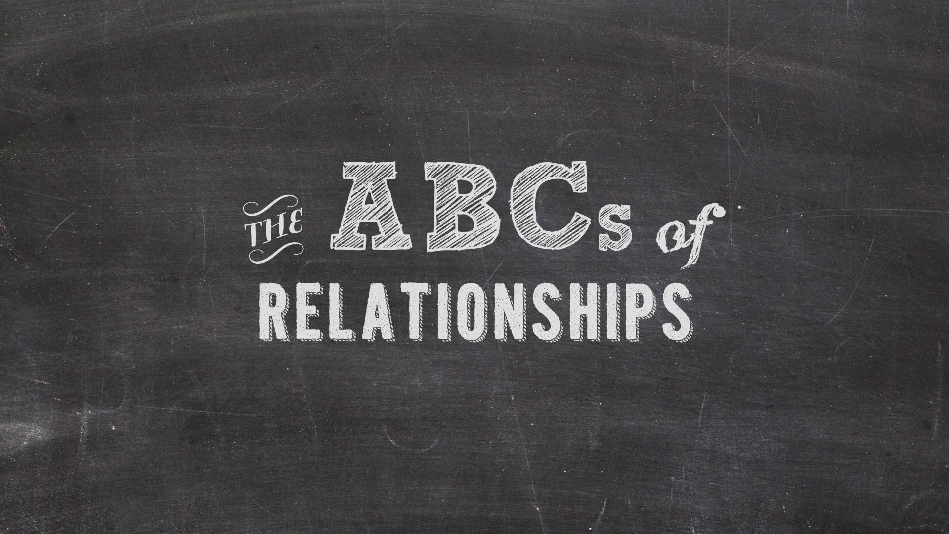 The ABCs of Relationships
