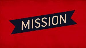 The Heart of Our Mission