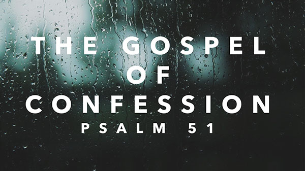 The Gospel of Confession