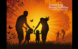 Growing Strong Families