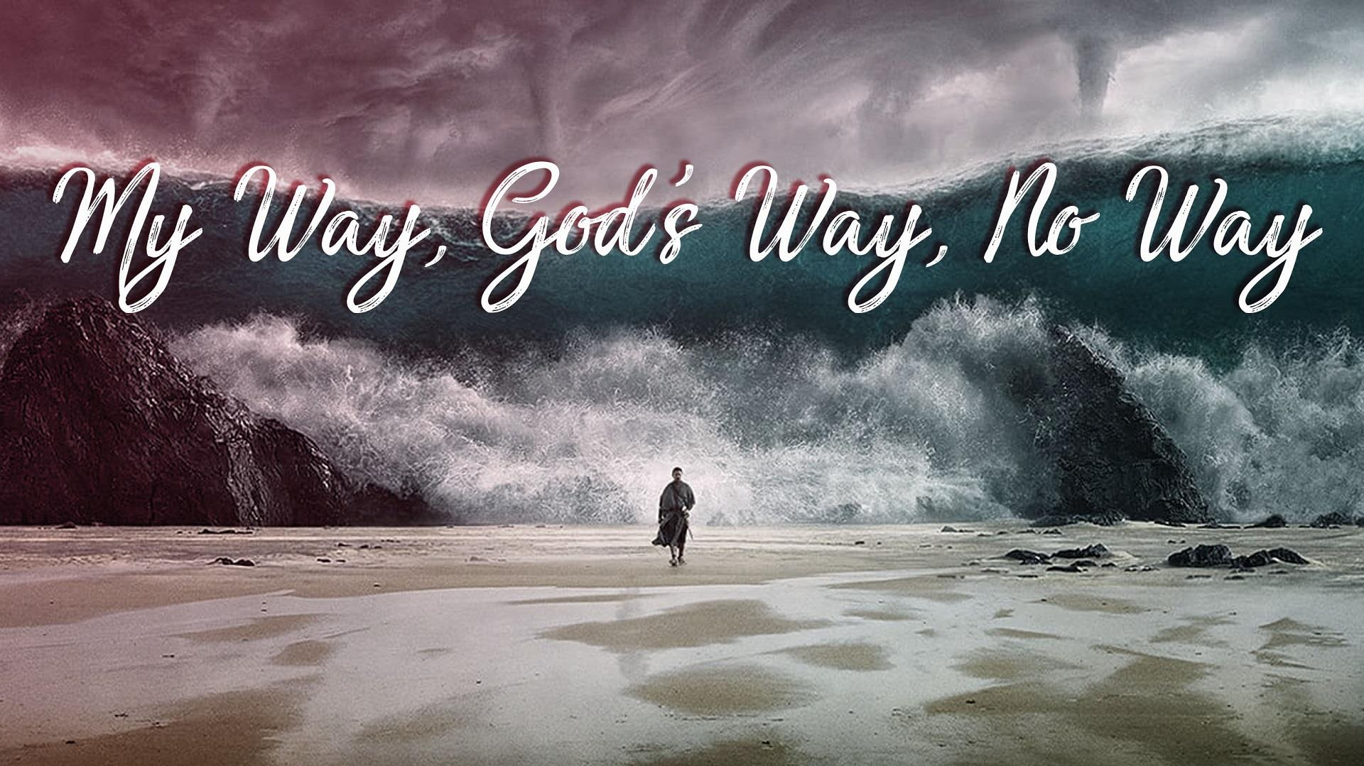 My Way, God
