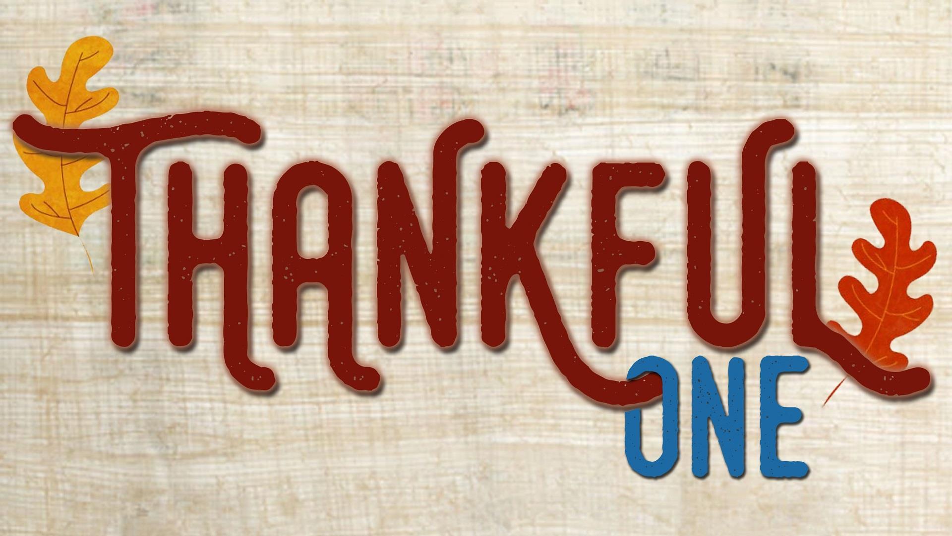 Thankful One