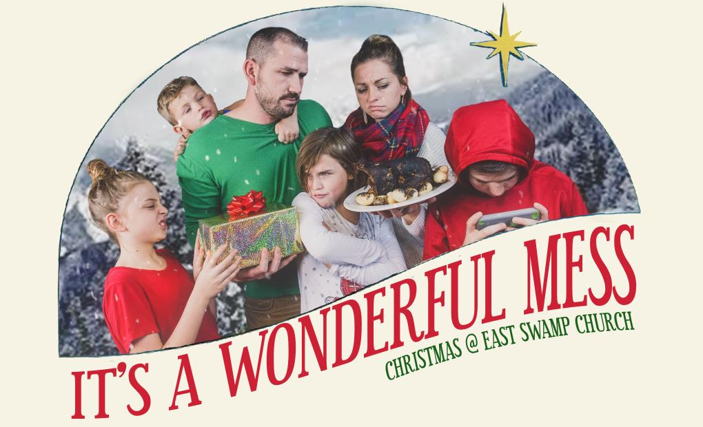 Its A Wonderful Mess: Part Four - Christmas Eve