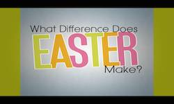 What Difference Does Easter Make?