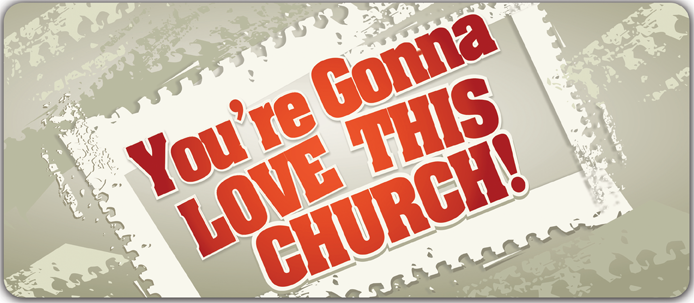 You're Gonna Love This Church 2