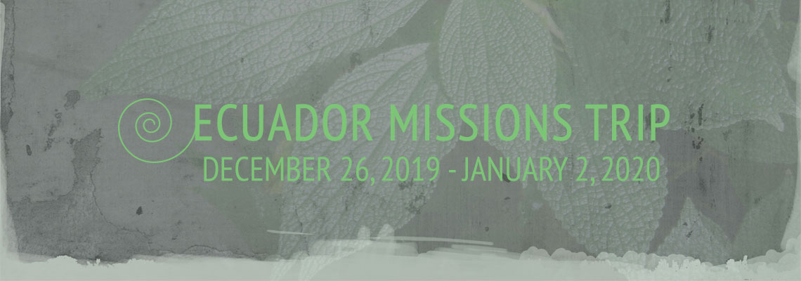 Ecuador Missions Trip