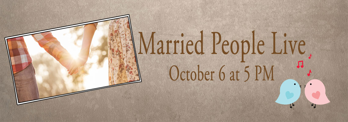 Married People Live