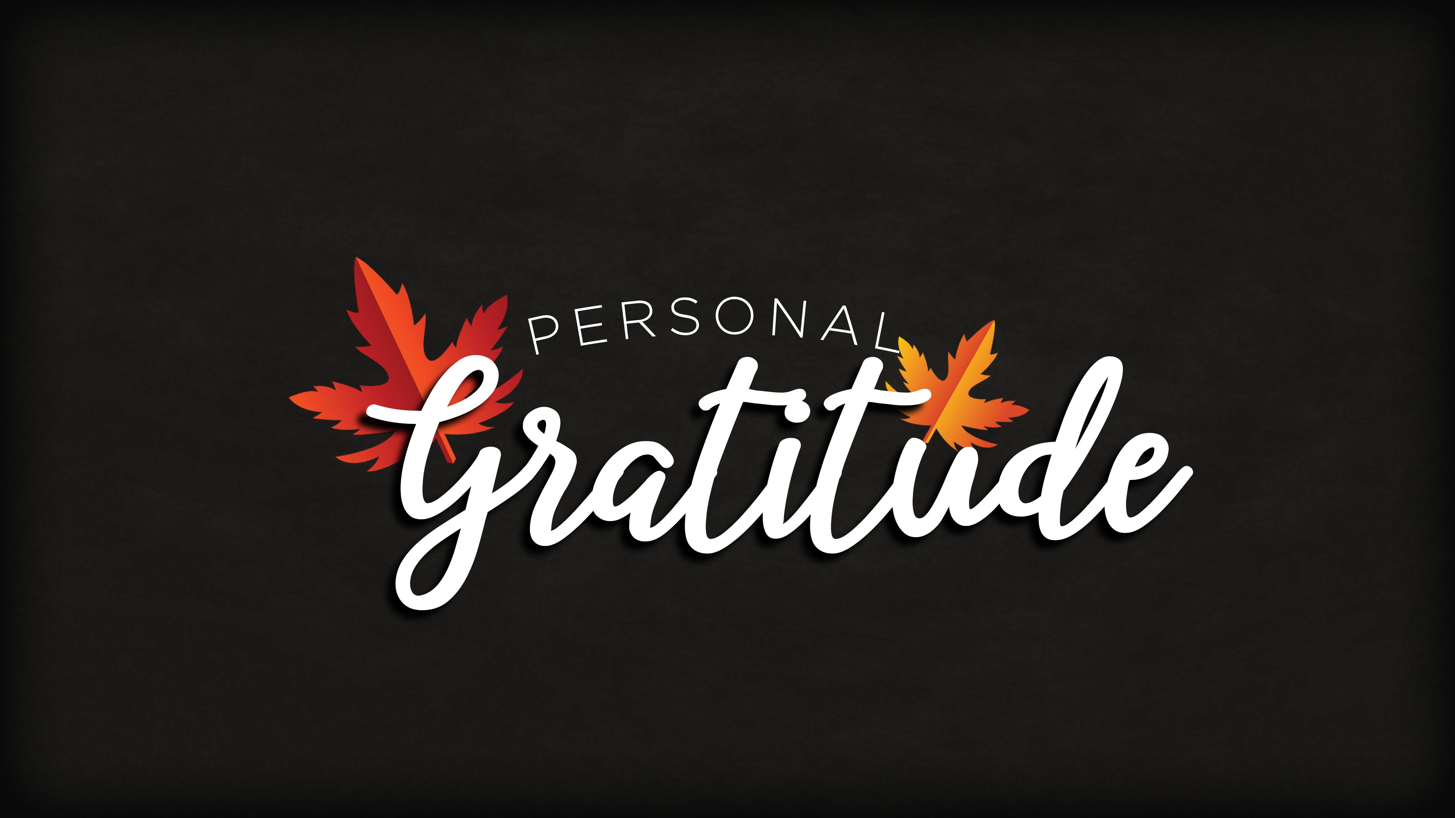 Personal Gratitude