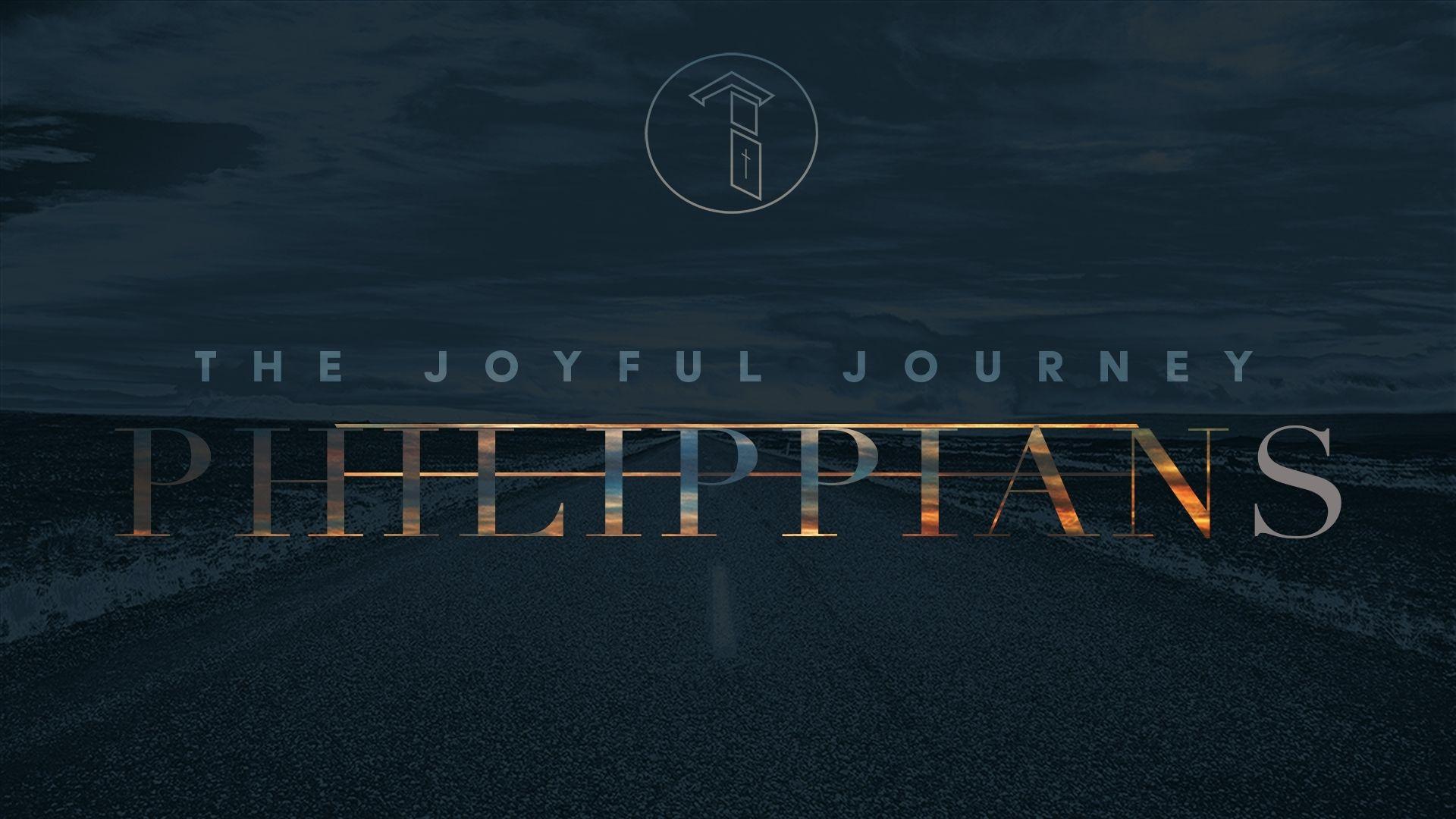 The Joyful Journey: Philippians