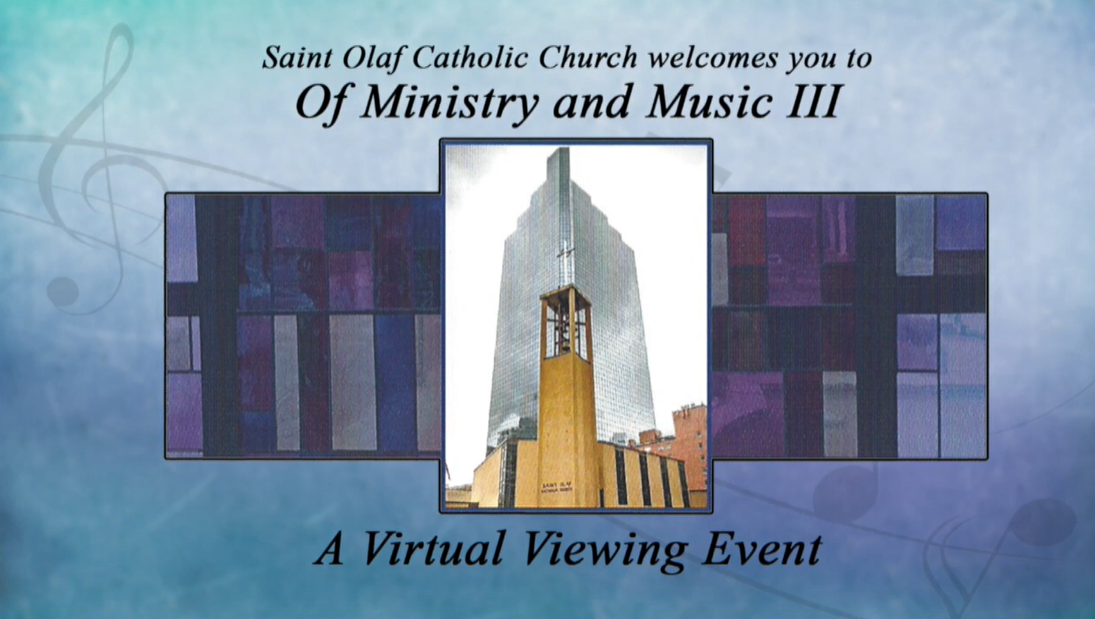 Saint Olaf Church Of Ministry and Music III