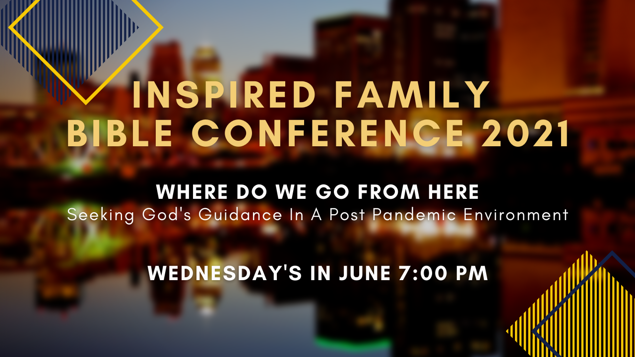 Inspired Family Bible Conference 2021