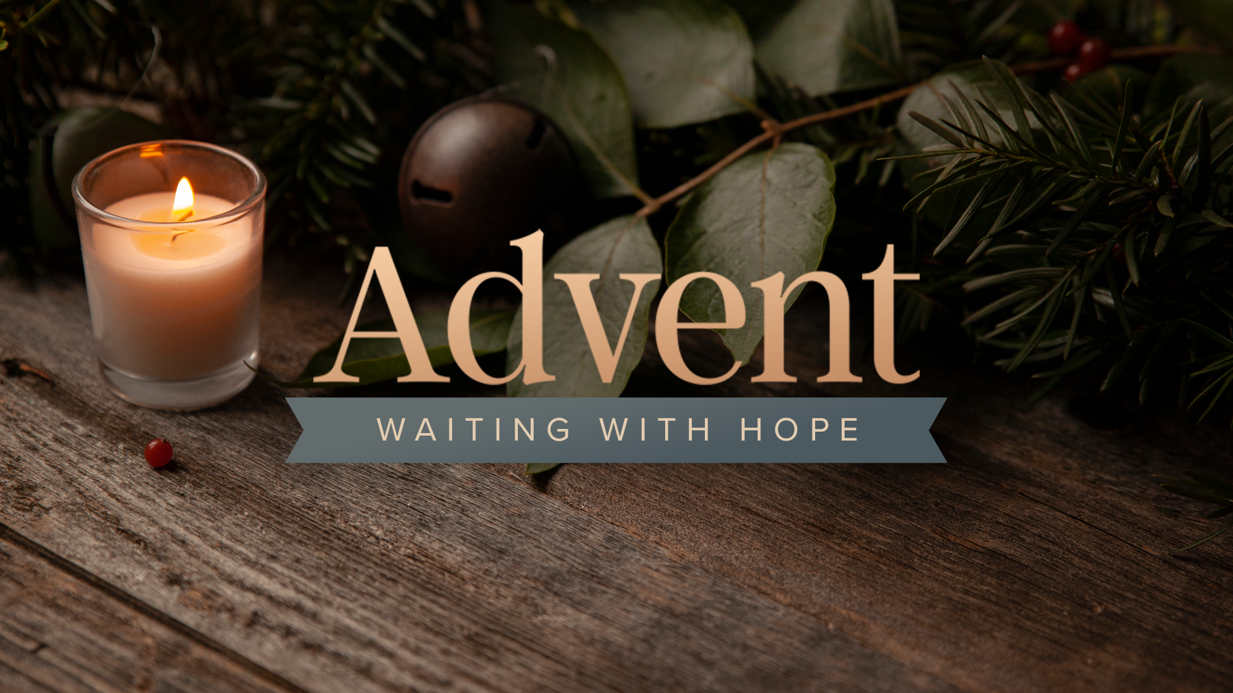 Advent: Waiting with Hope