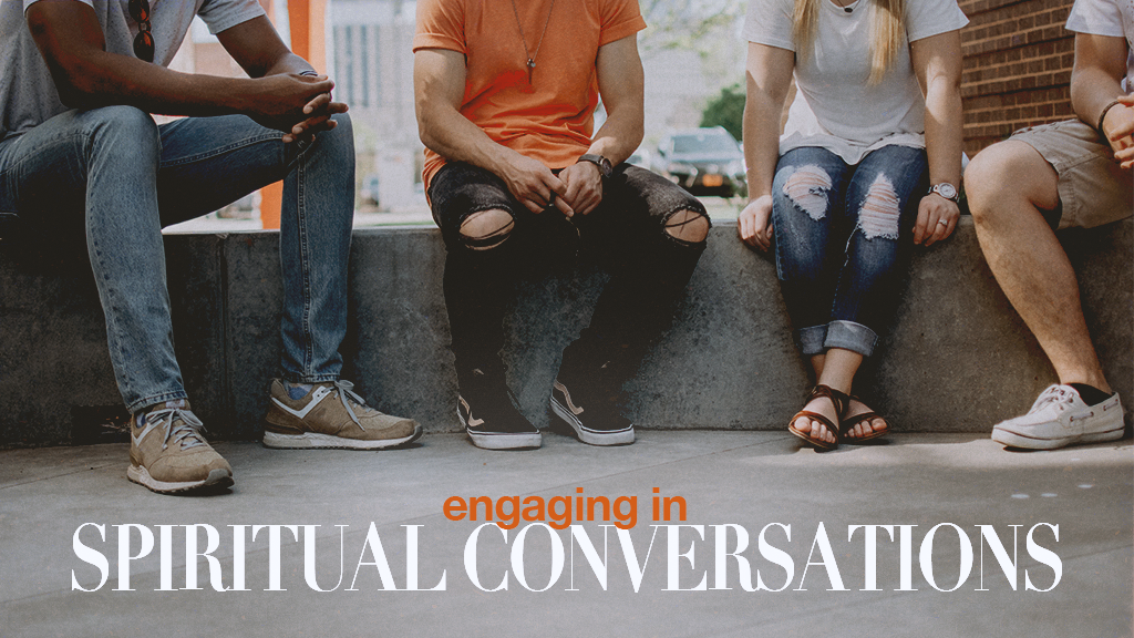 Engaging in Spiritual Conversations