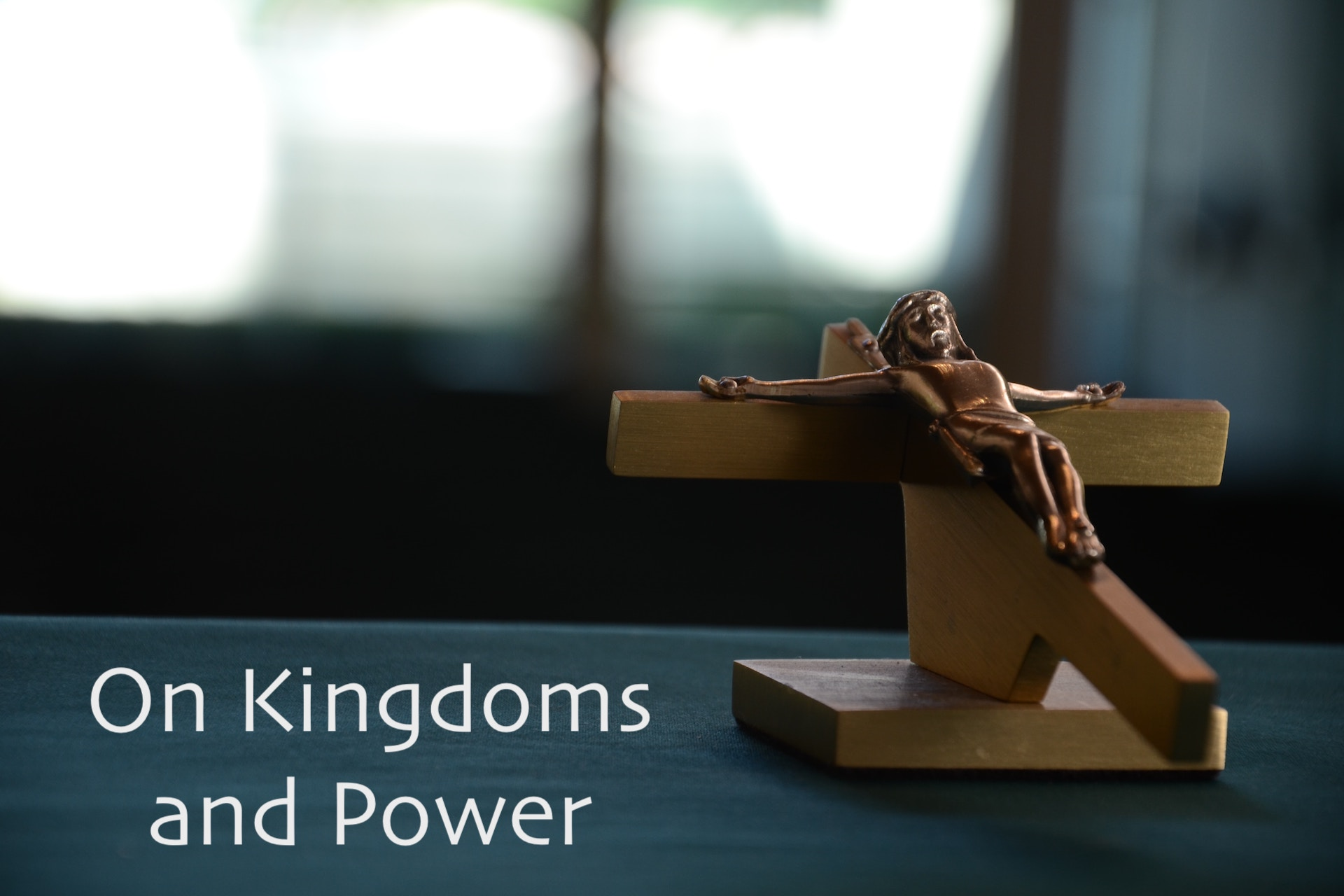 On Kingdoms and Power