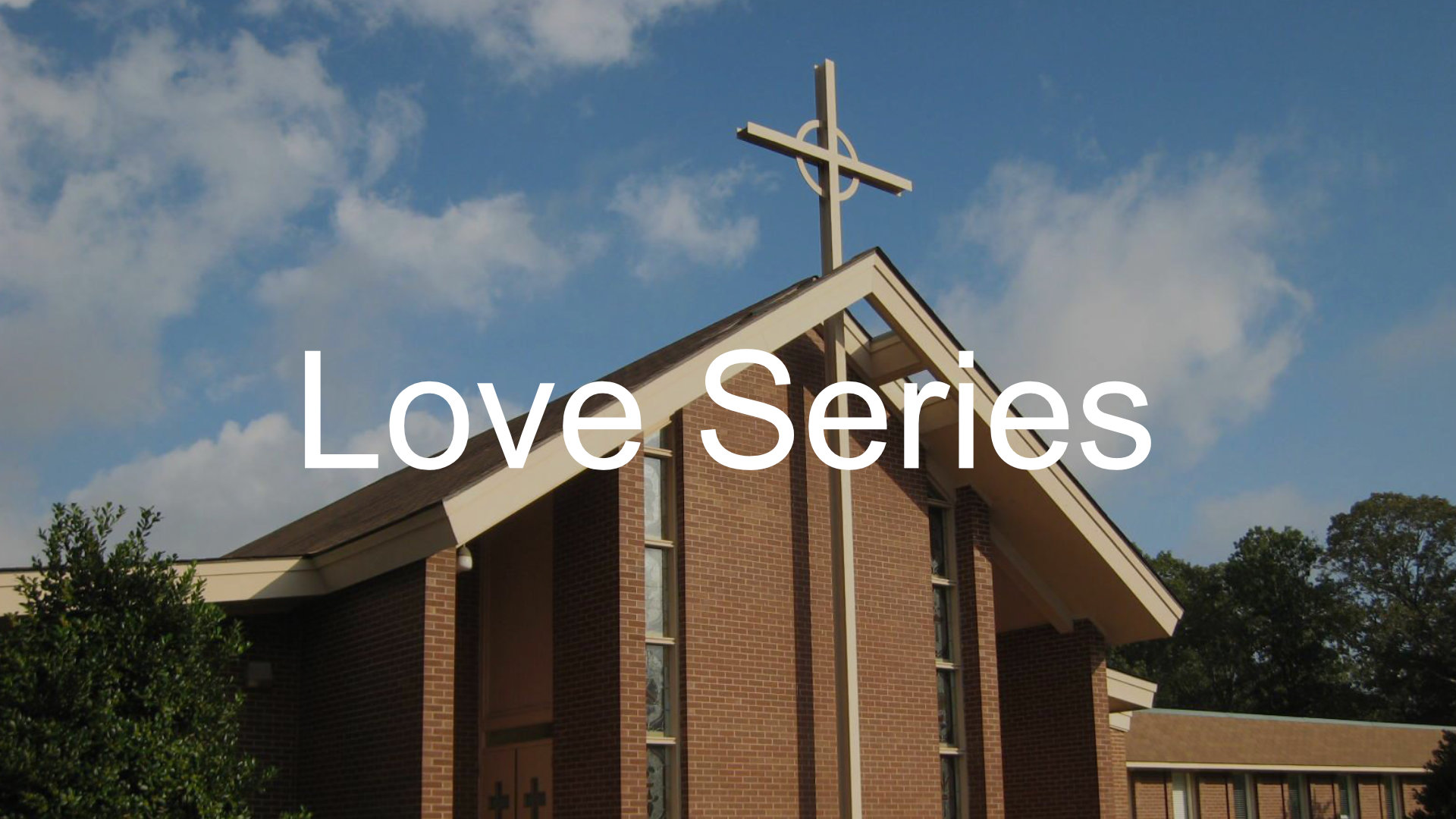 Love Sermon Series