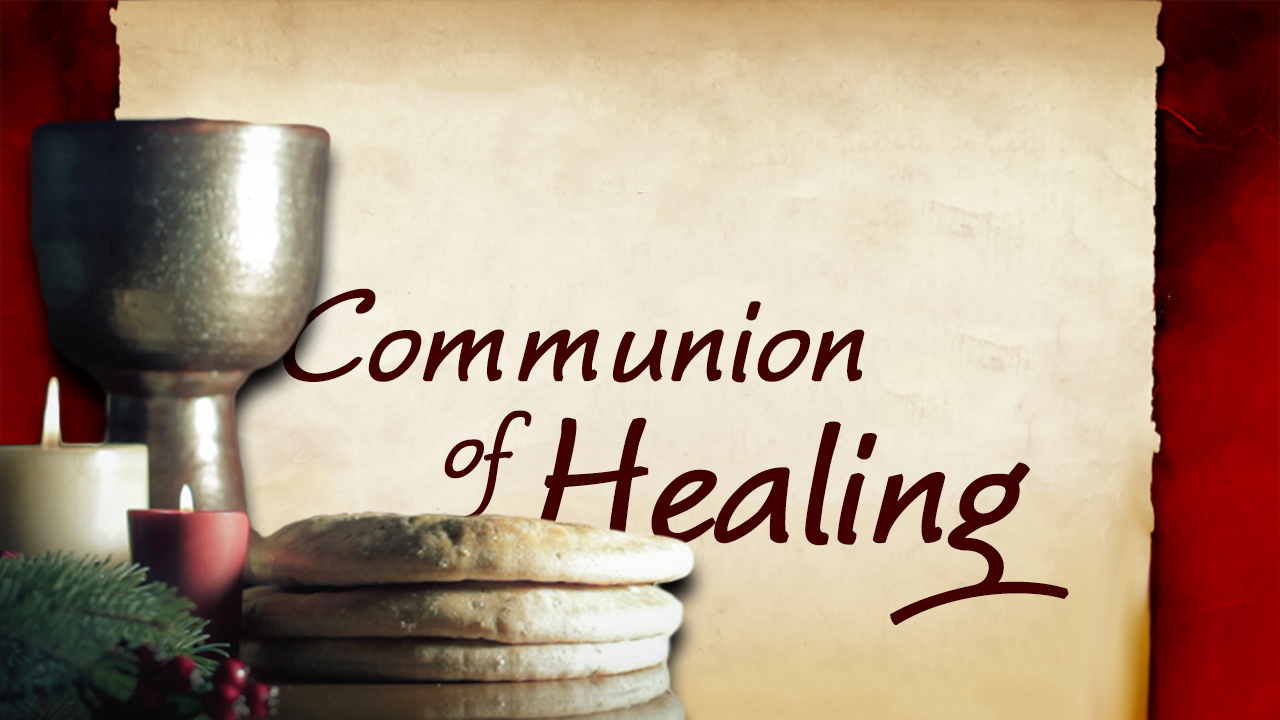 Communion of Healing