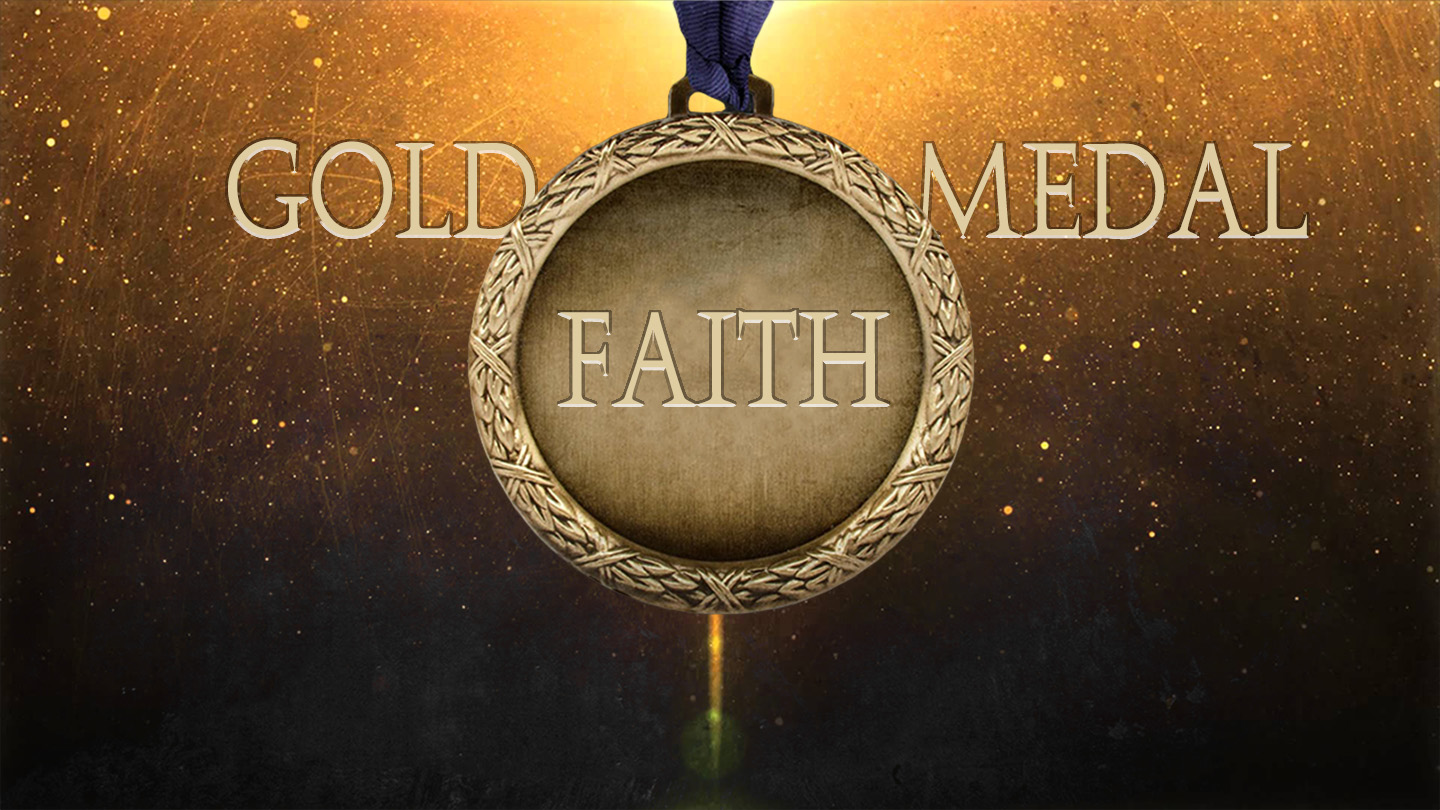 Gold Medal Faith