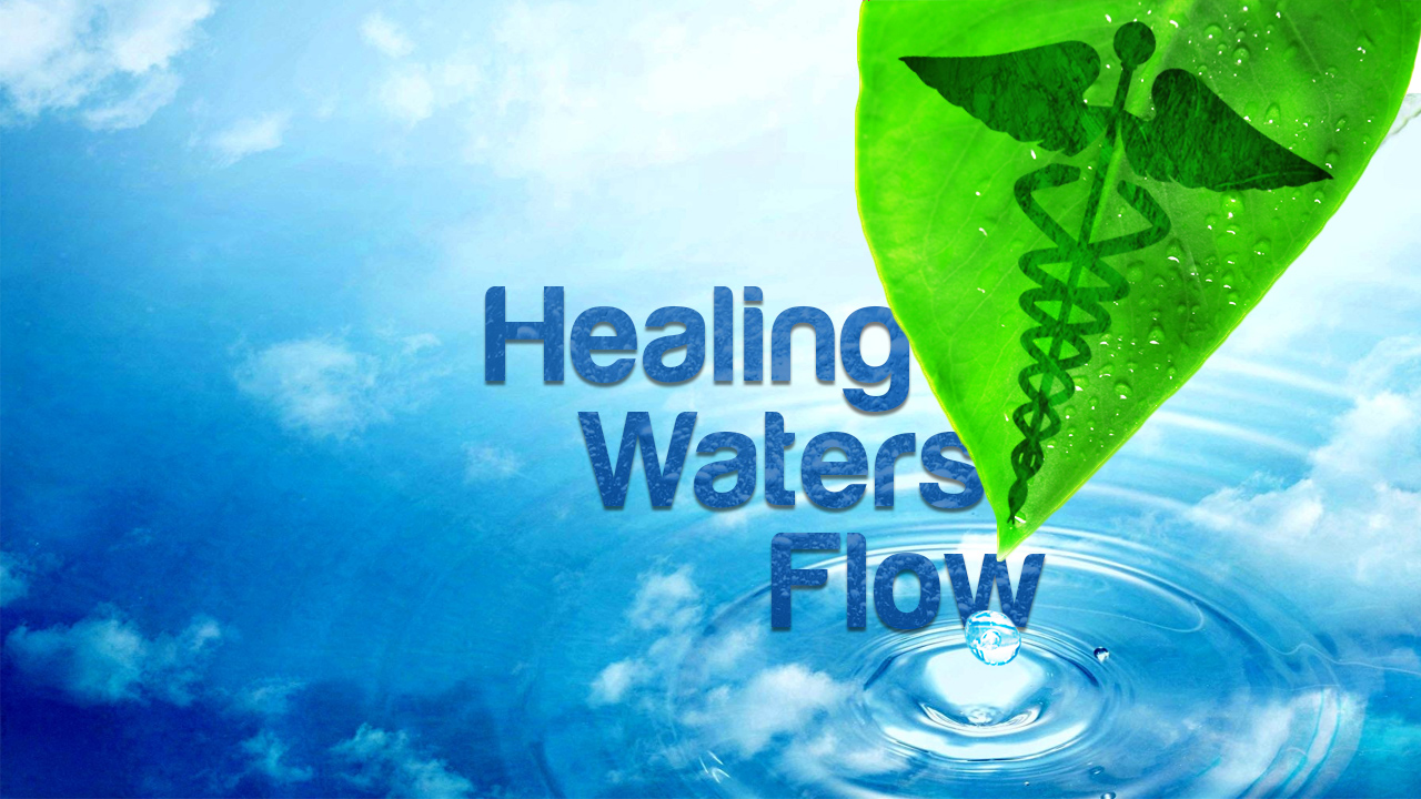 Healing Waters Flow