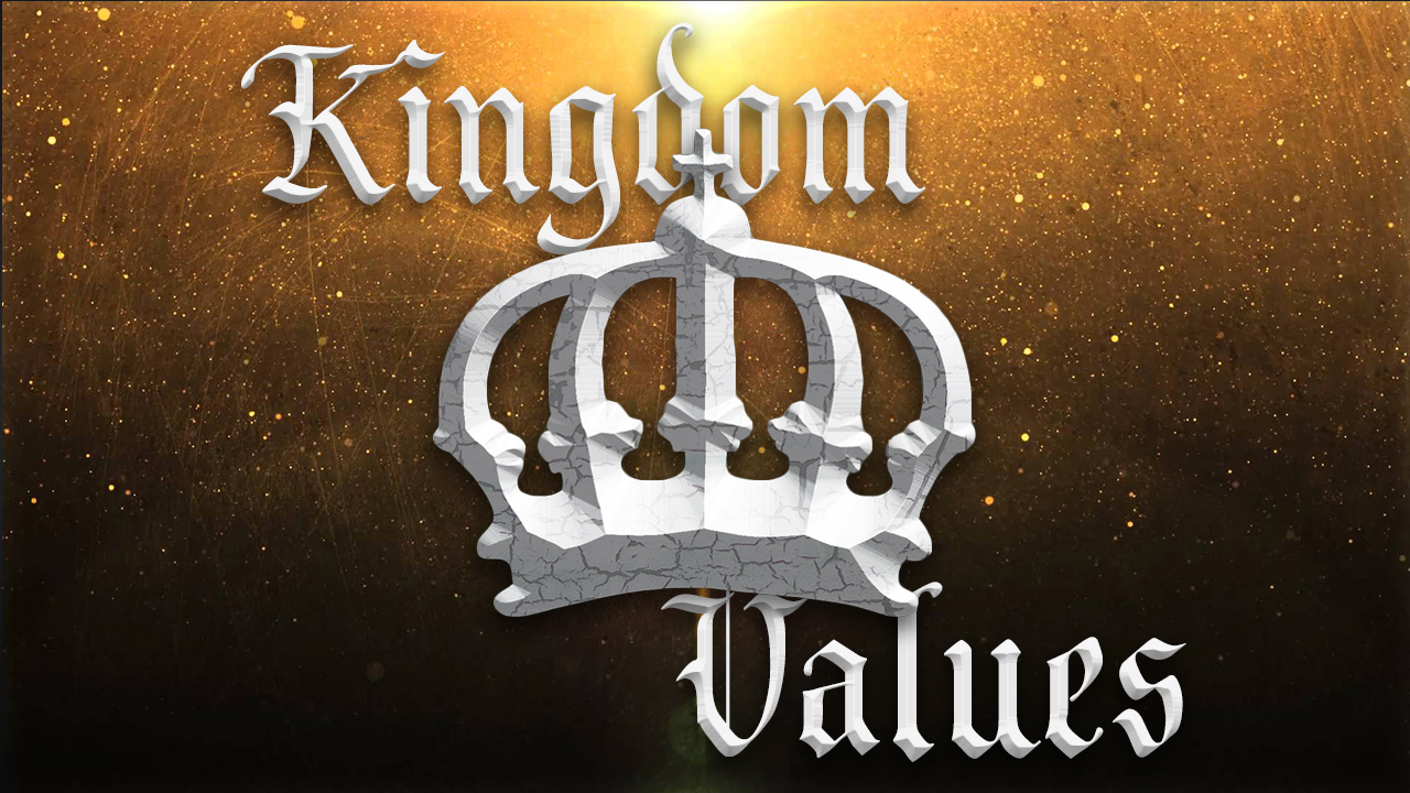 Kingdom Values