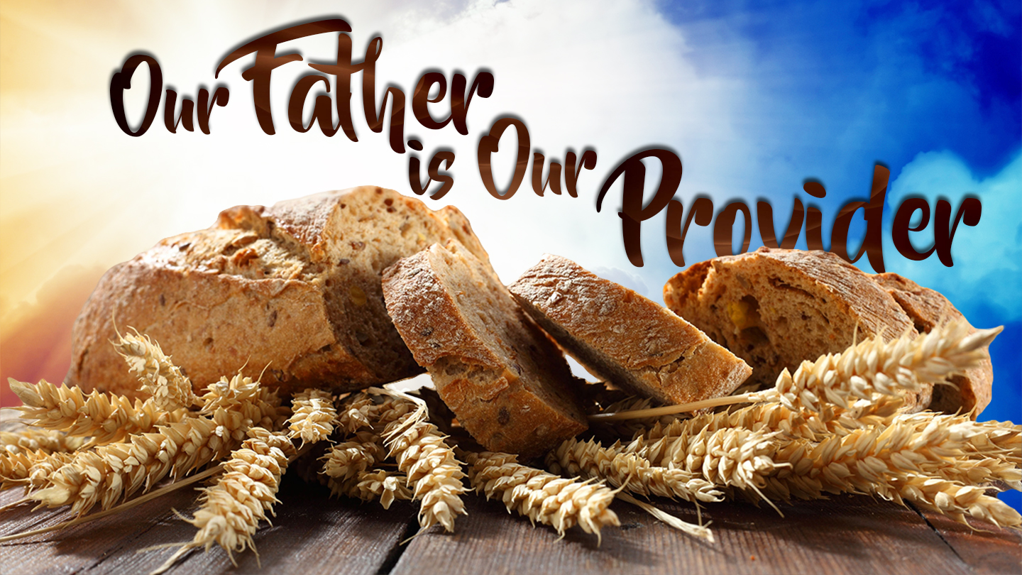 Our Father is Our Provider