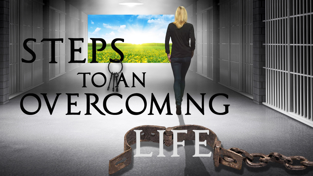 Steps to an Overcoming Life