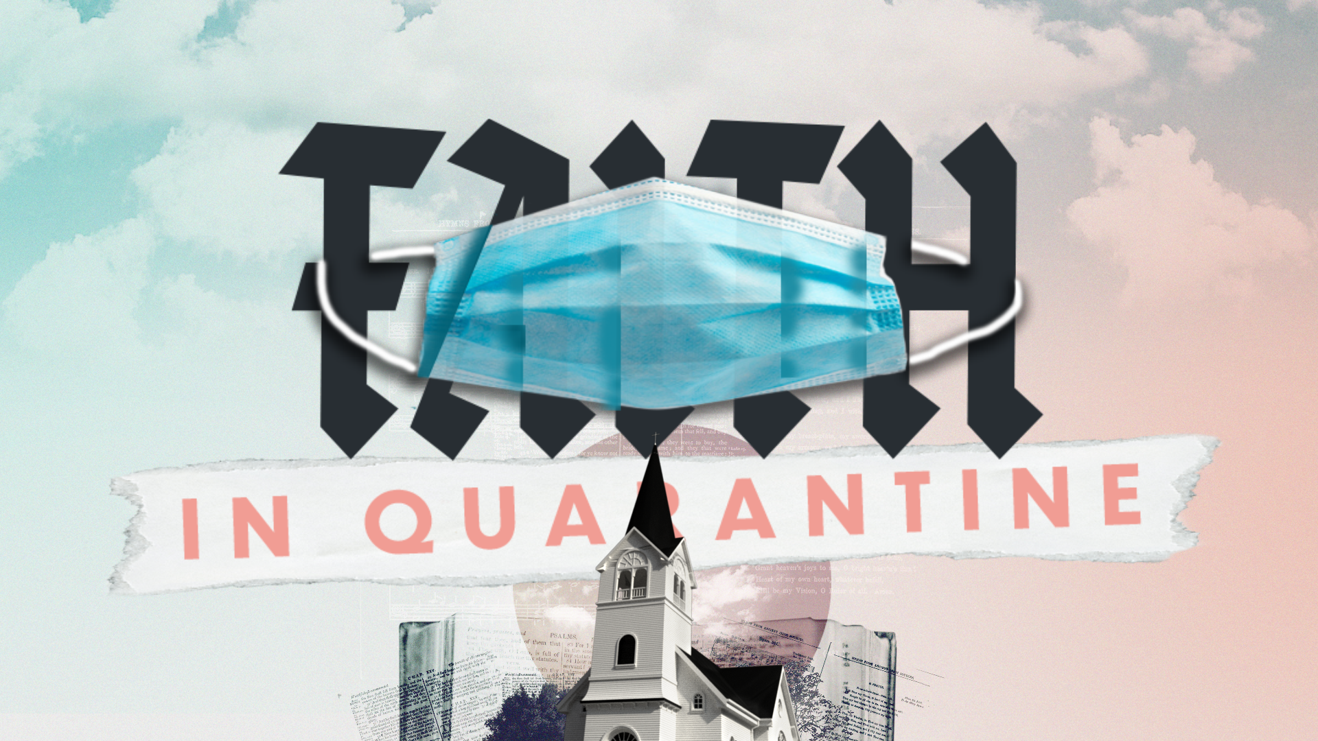 Faith in Quarantine