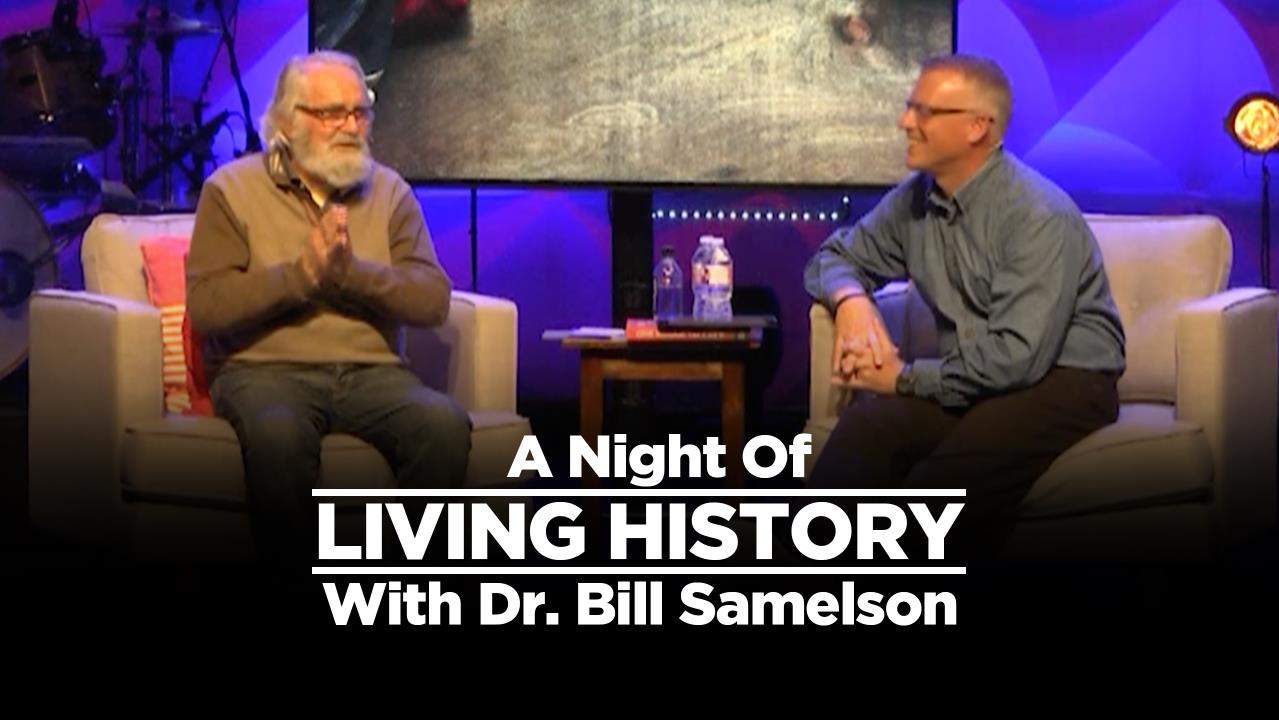 A Night Of Living History With Bill Samelson