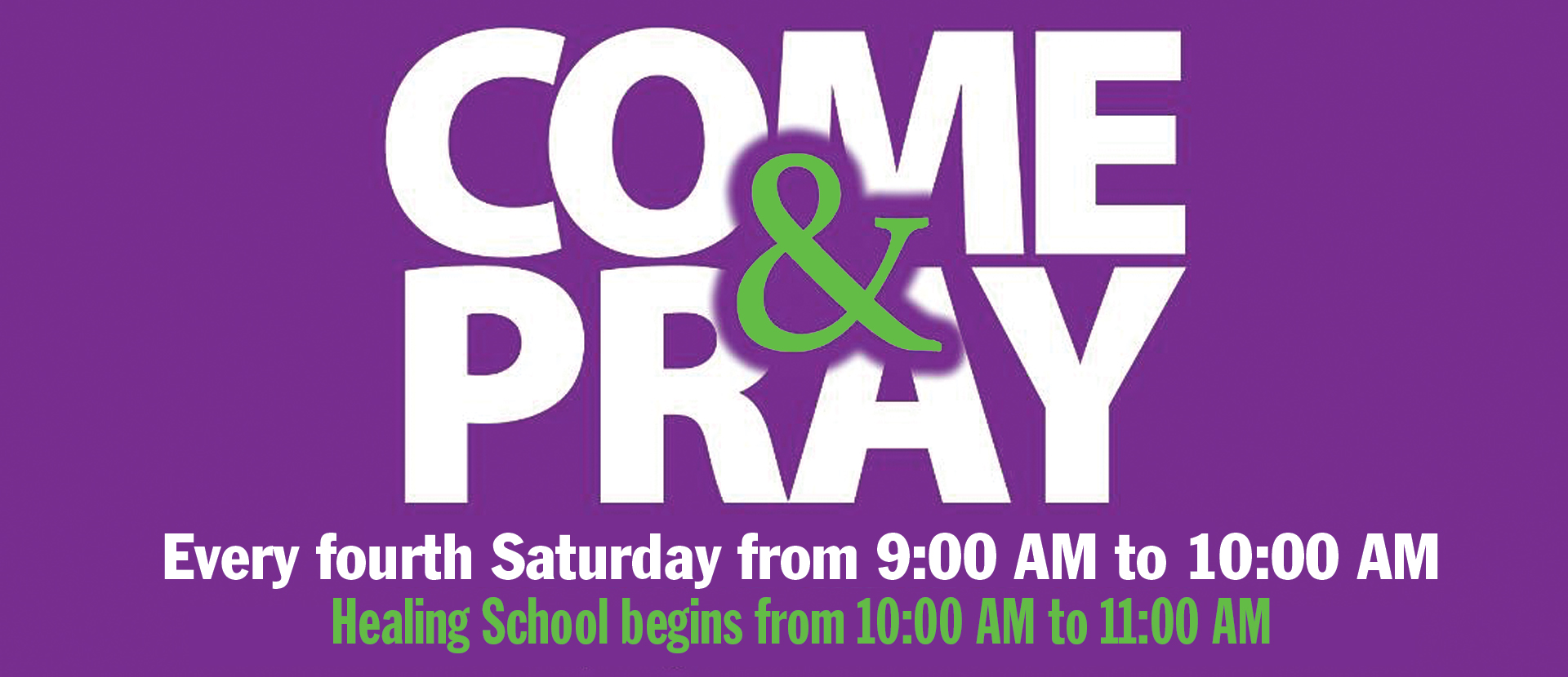 Come and Pray Banner
