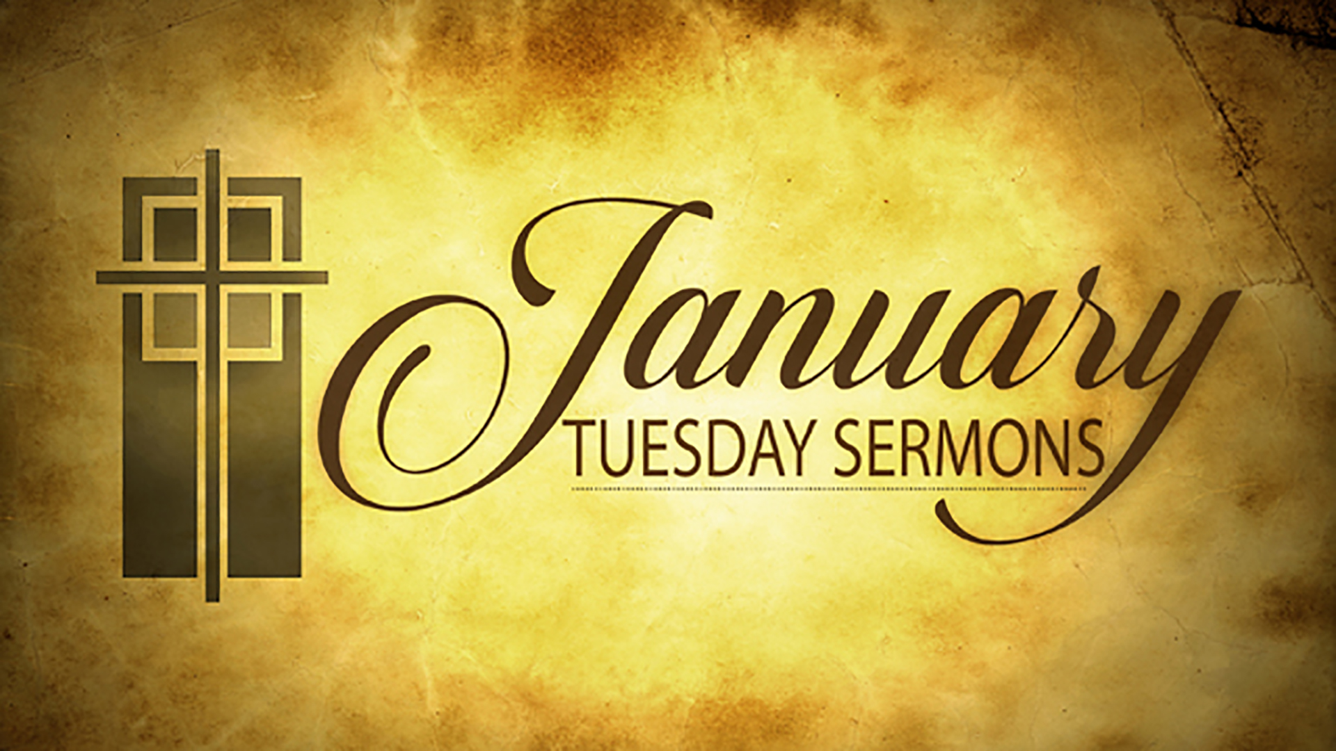 January Tuesday Sermons