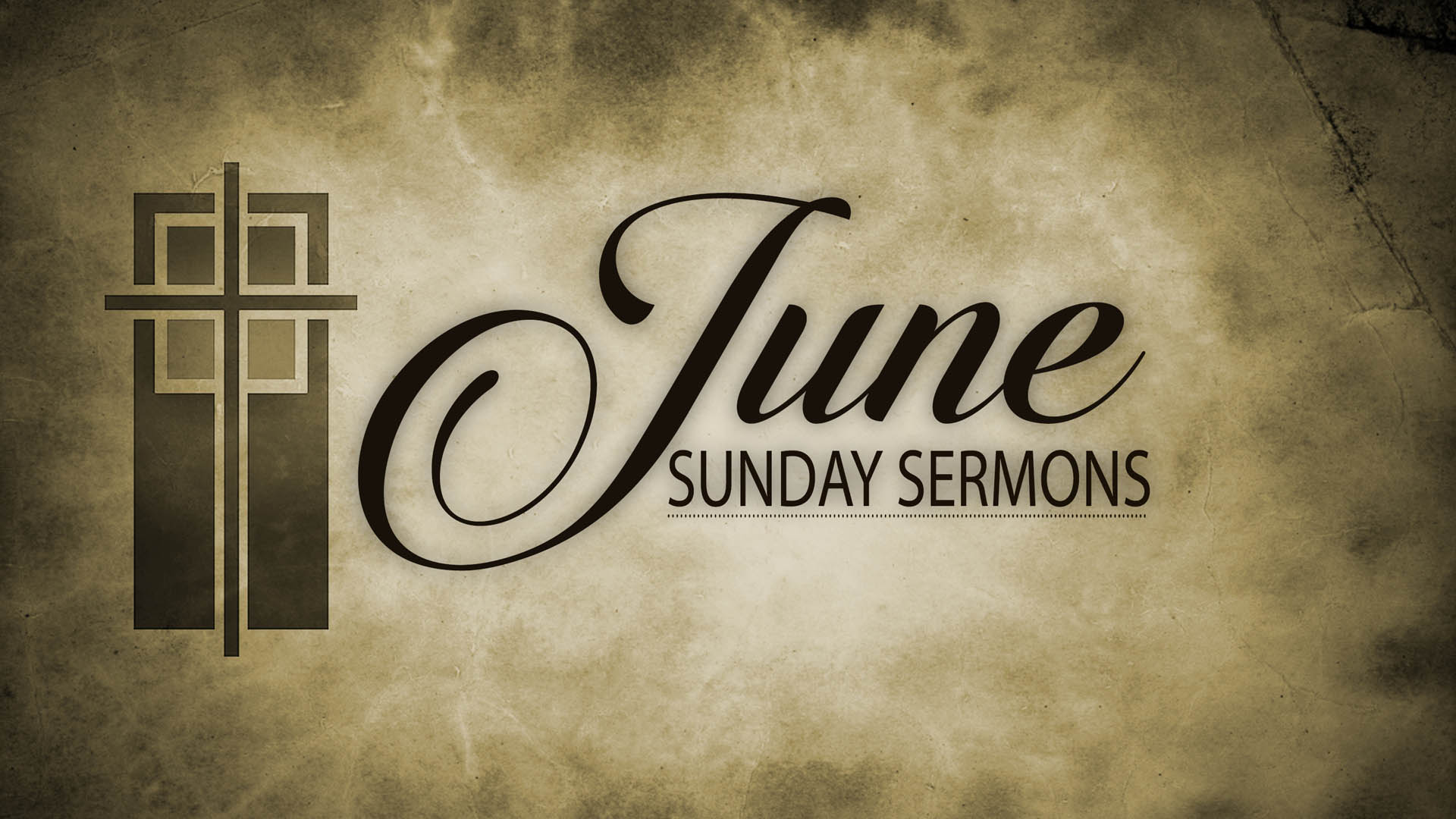 June Sunday Sermons