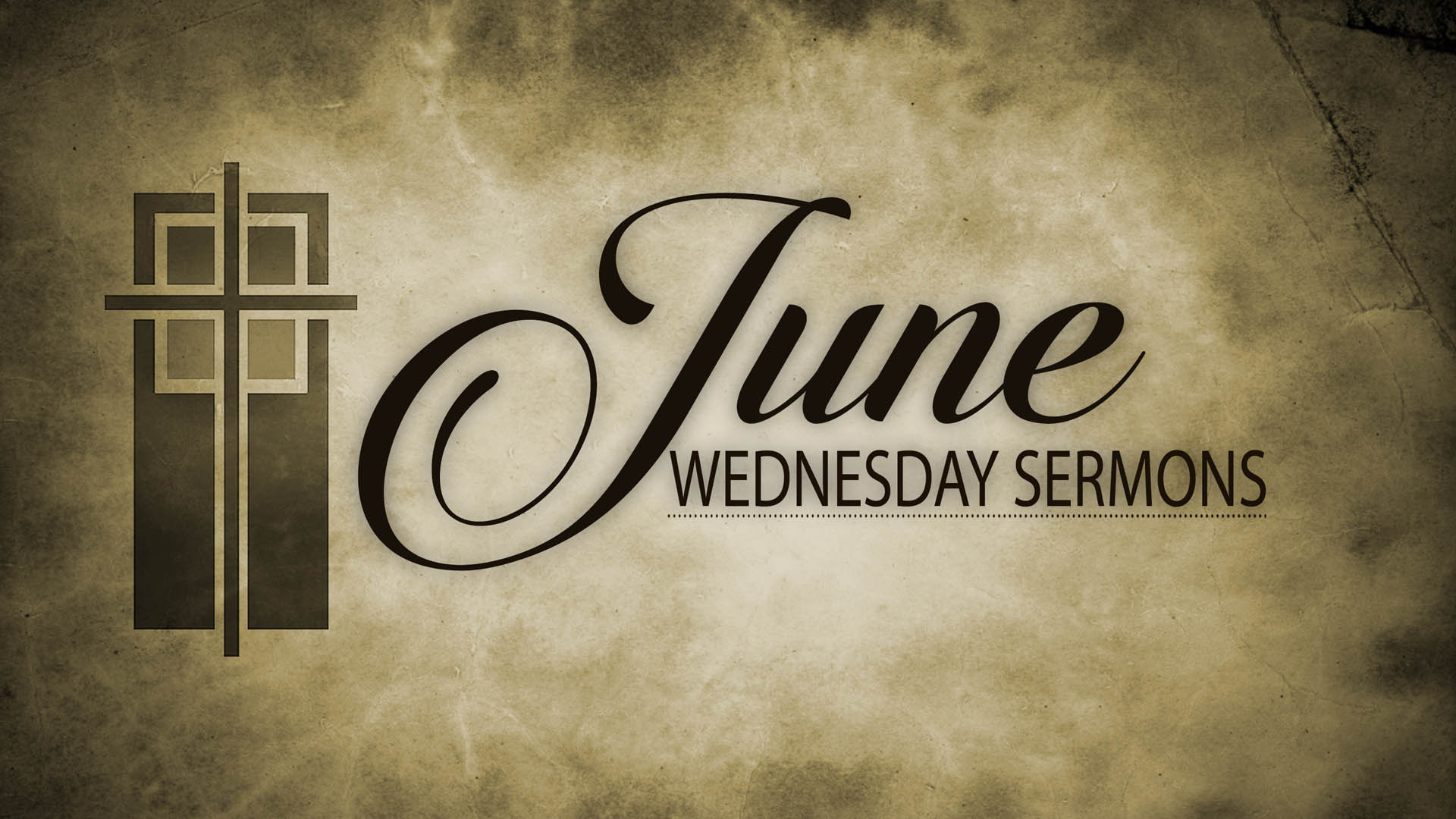 June Wednesday Sermons