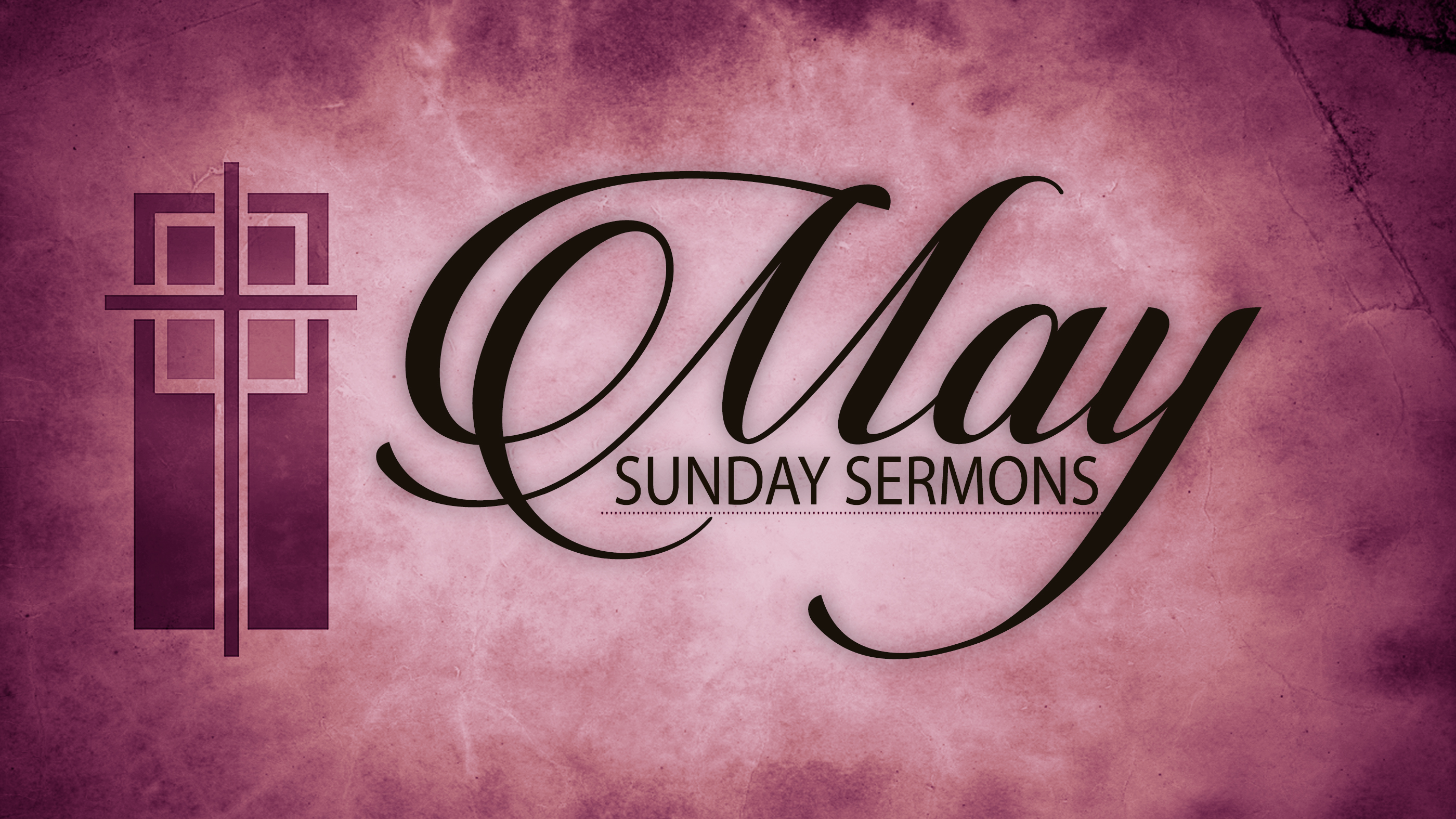 May Sunday Sermons