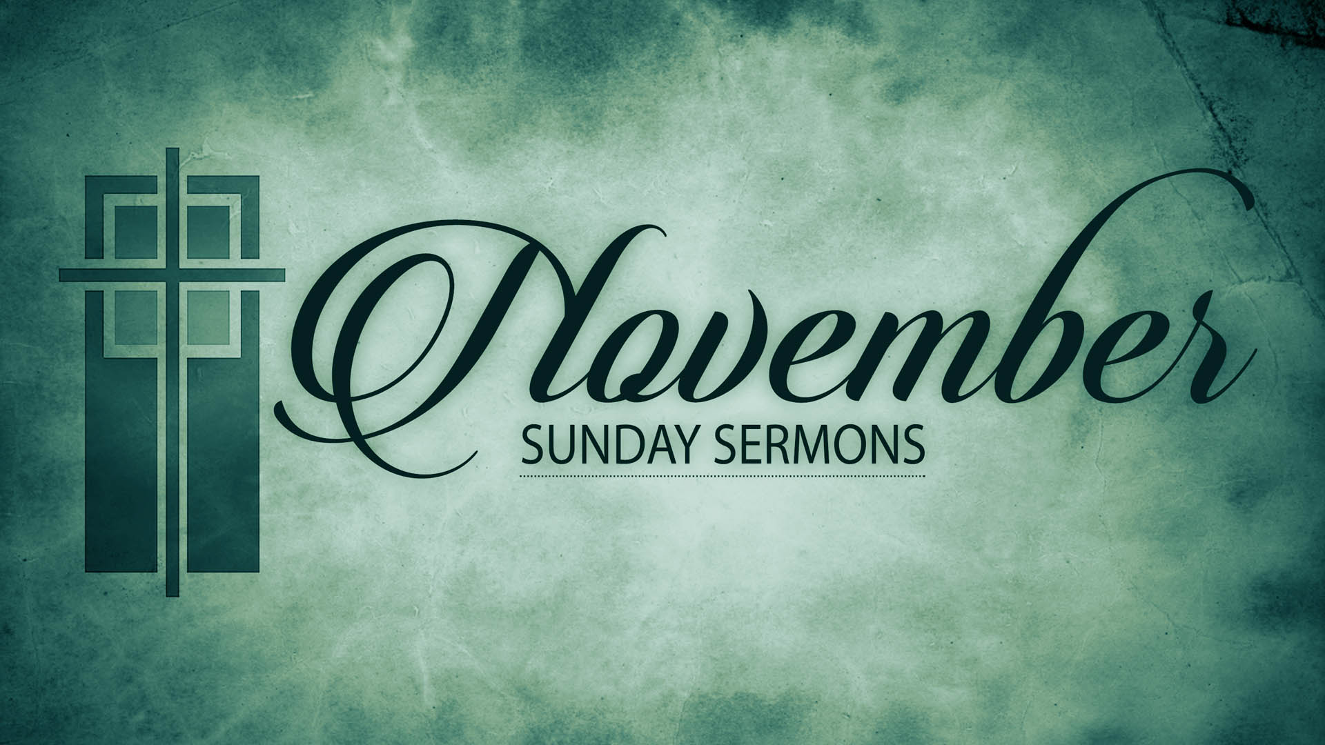 November Sunday Sermons