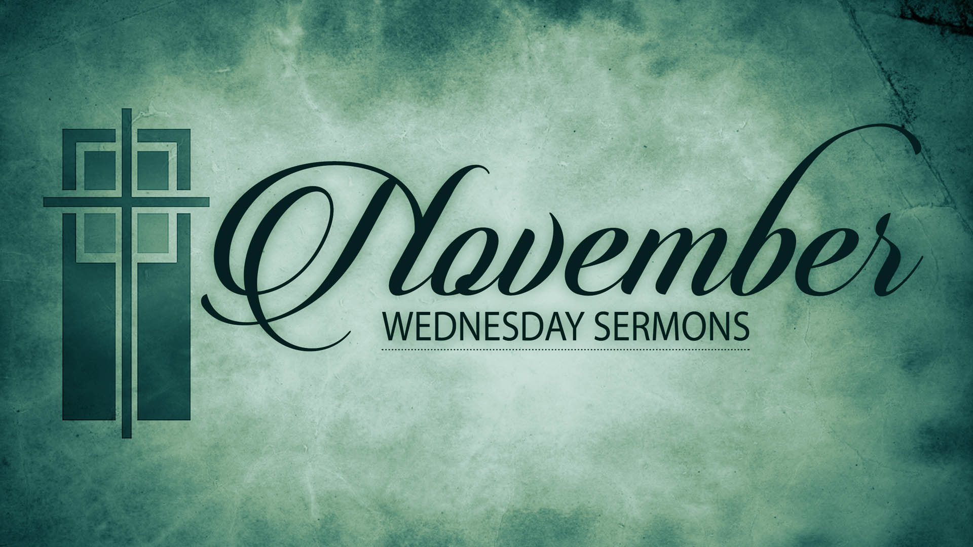 November Wednesday Sermons