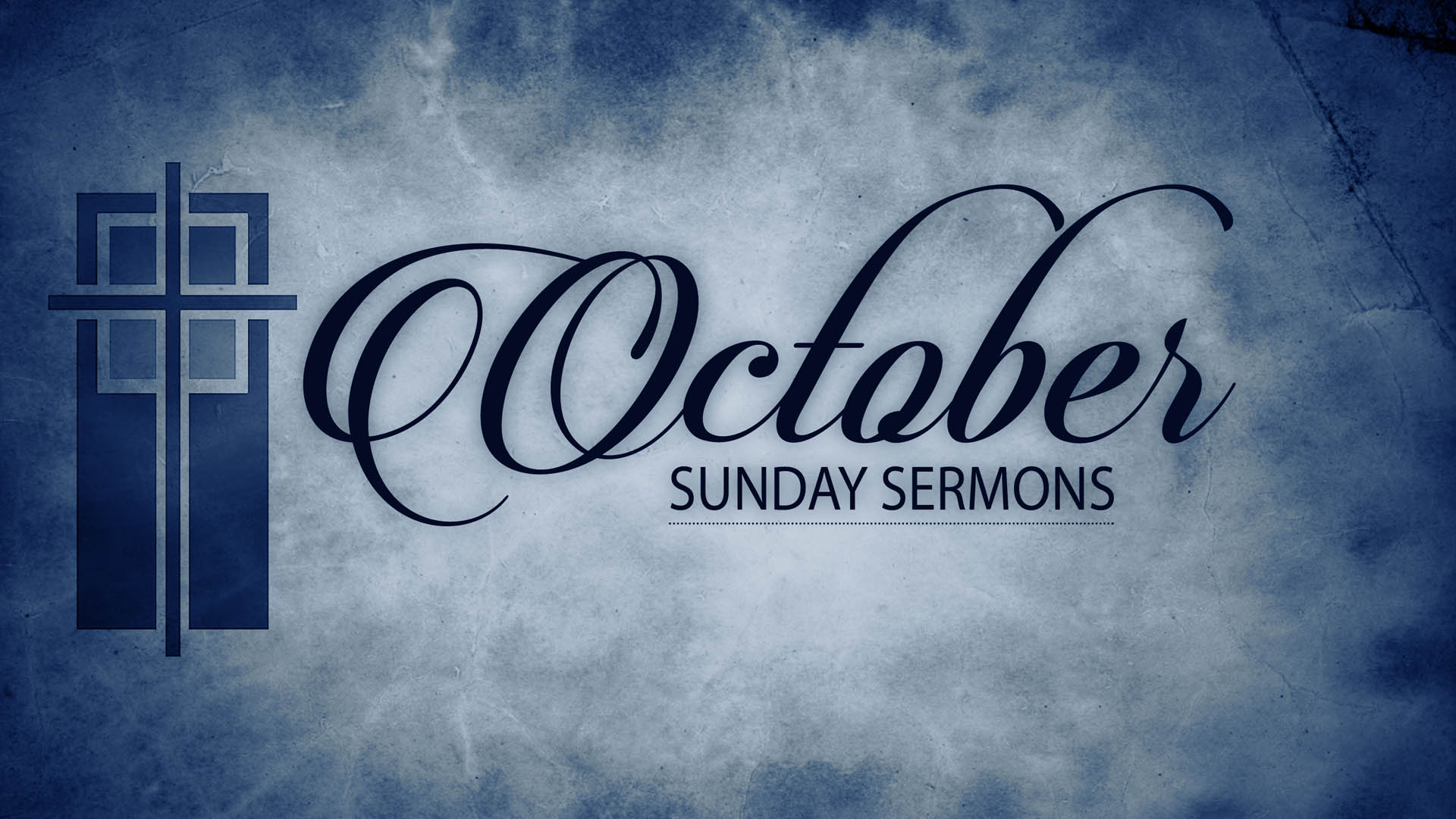October Sunday Sermons