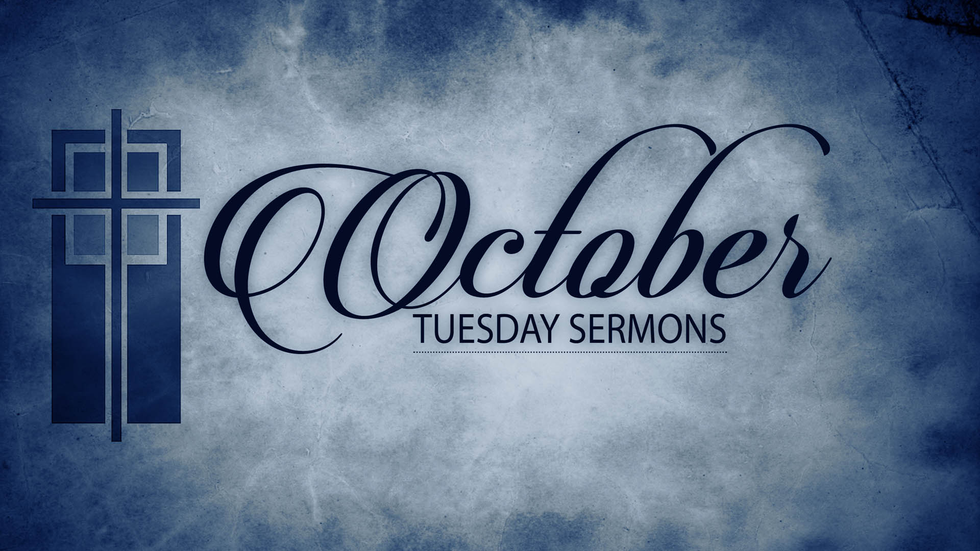 October Tuesday Sermons