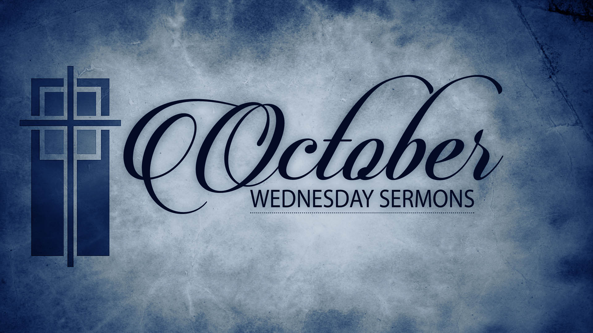 October Wednesday Sermons