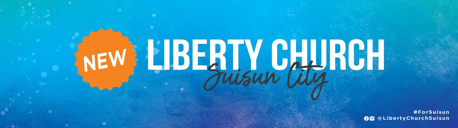 Liberty Church | Fairfield CA | Pastors Richard and Joan West
