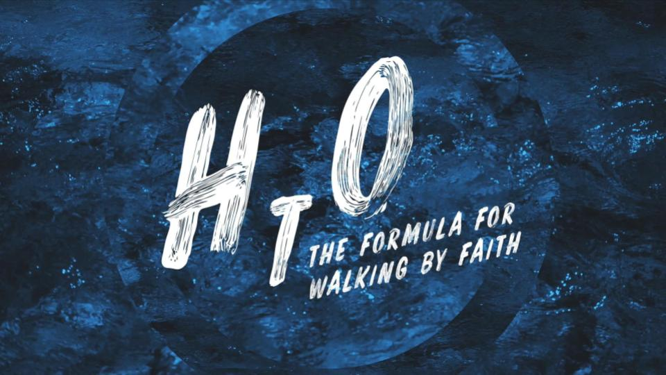 HTO The Formula for Walking by Faith