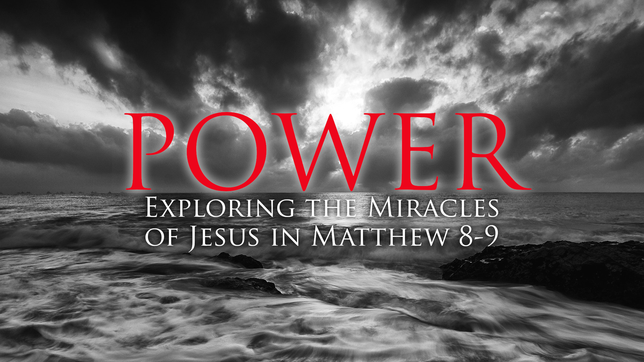 Power: Exploring the Miracles of Jesus