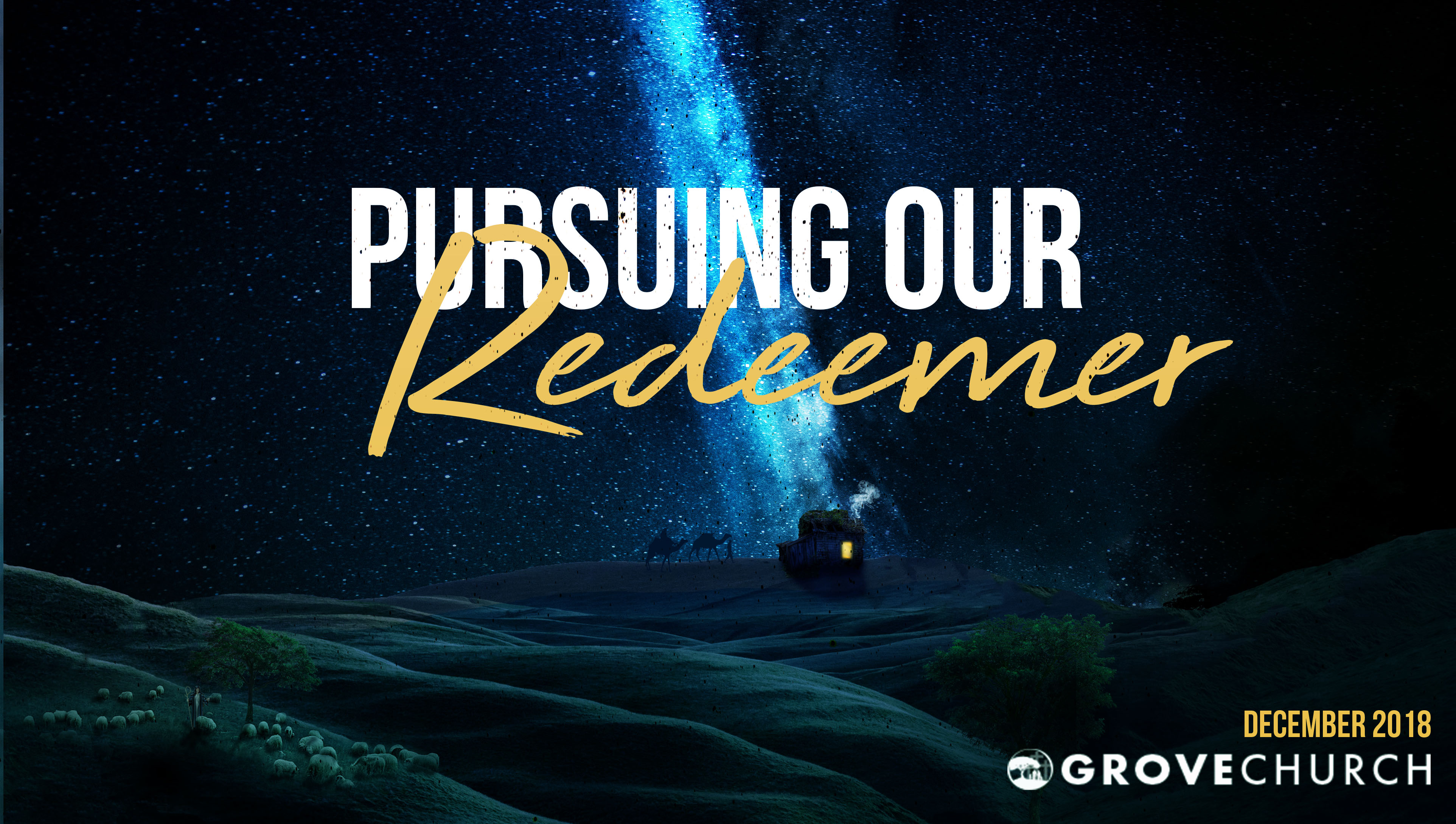 Pursuing Our Redeemer - December 2018