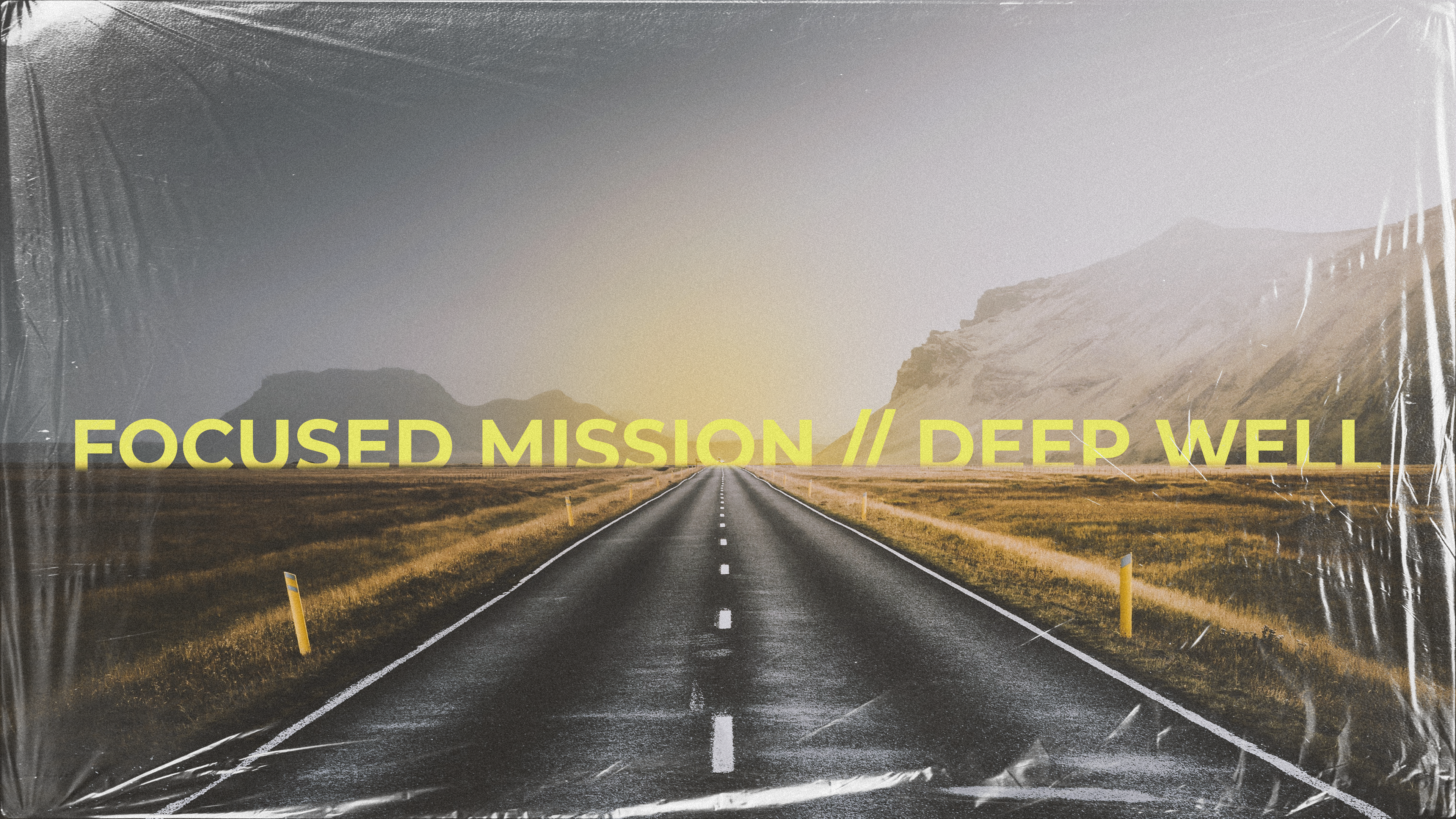 Focused Mission // Deep Well