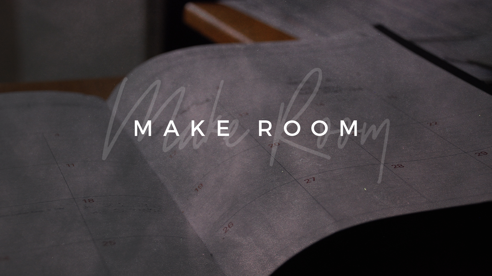 Make Room - Week 4