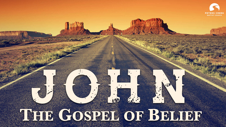 John: The Gospel of Belief