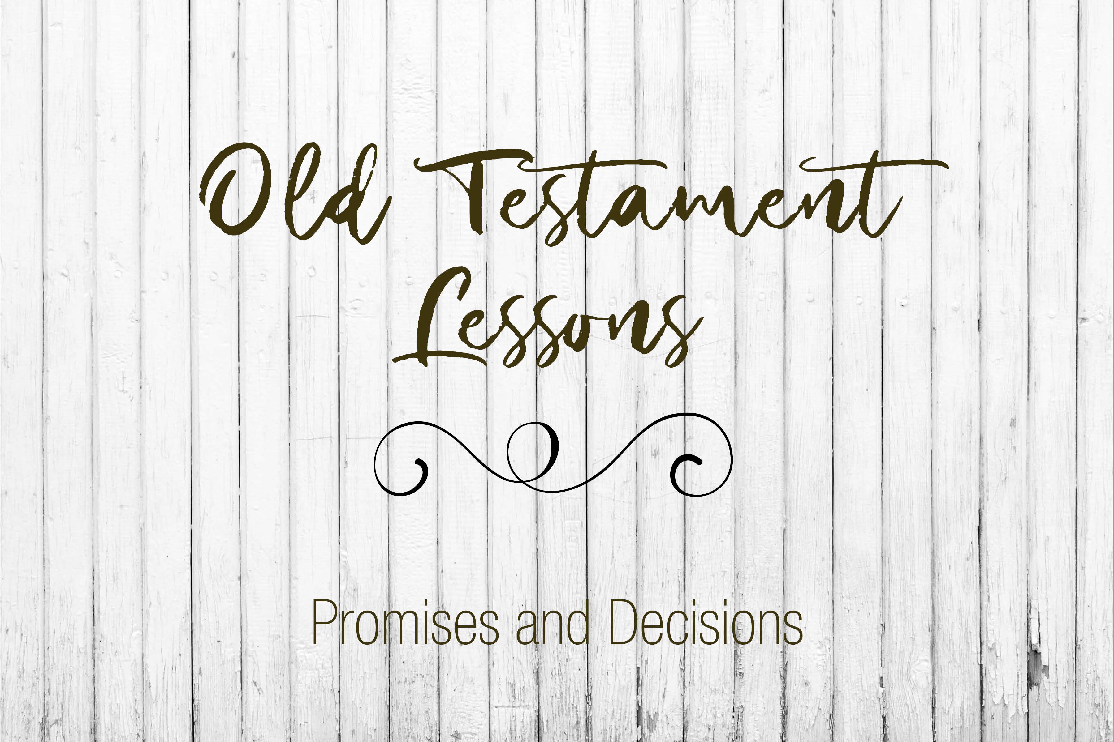 Old Testament Lessons
