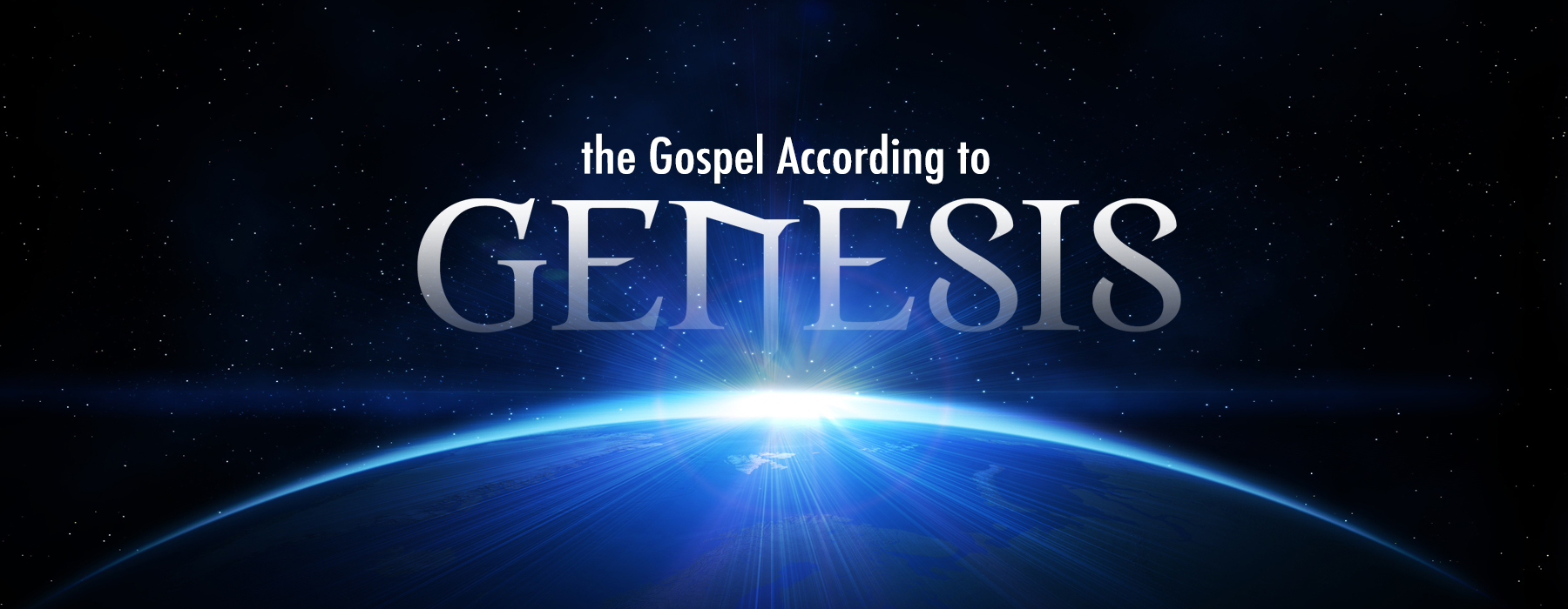 Gospel According to Genesis
