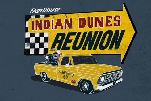 Indian Dunes Reunion at Fasthouse HQ May 11