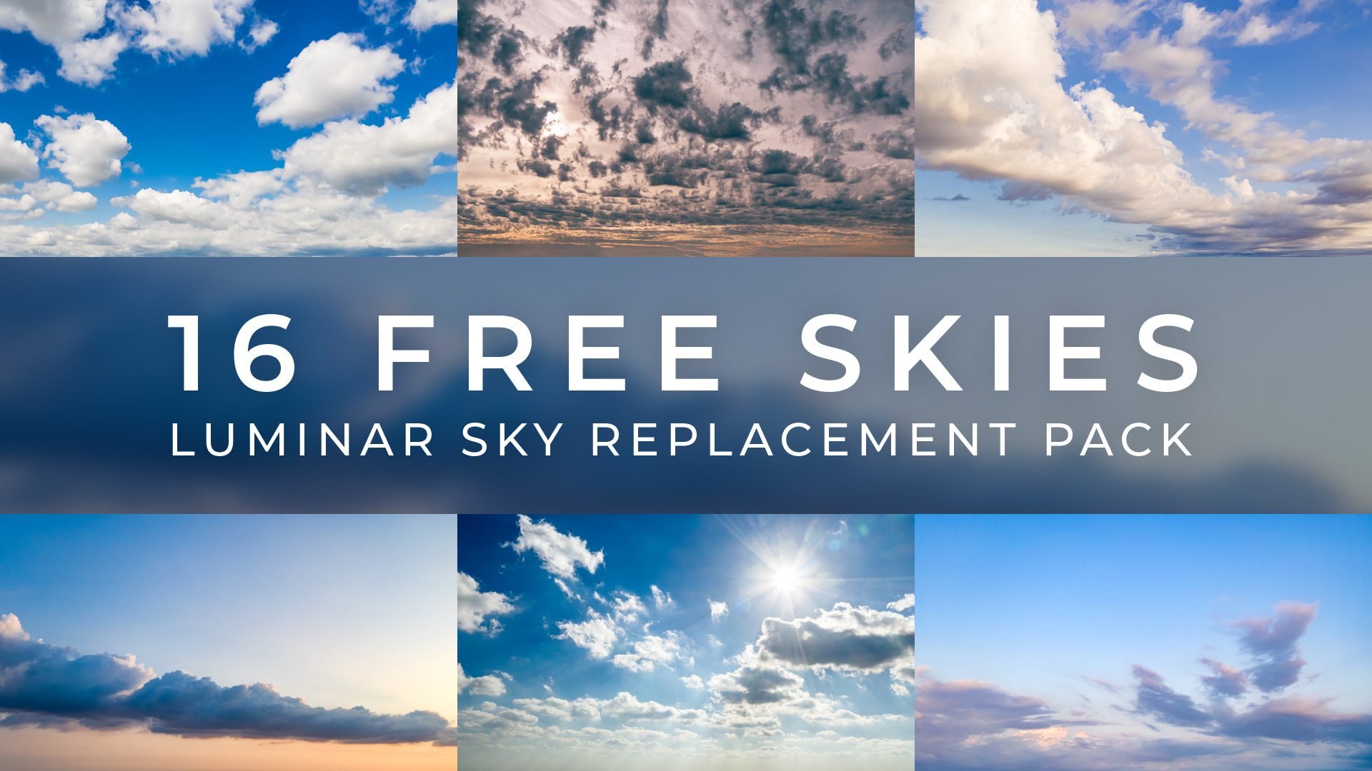 Free Luminar Sky Replacement Pack   New Layer